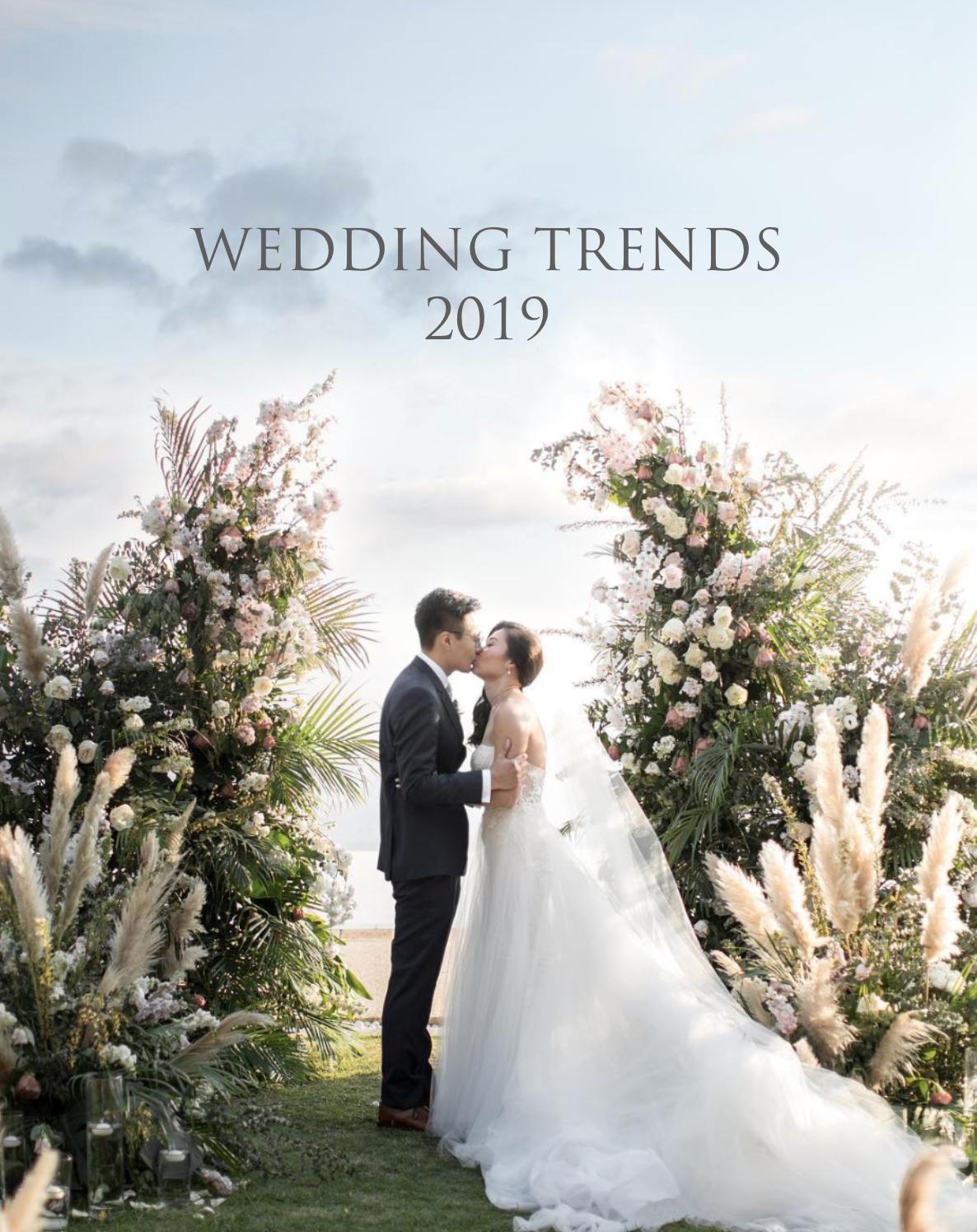 2019 Wedding Trends.Wedding Trends 2019 The Wedding Bliss Thailand